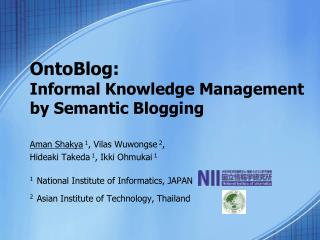 OntoBlog:  Informal Knowledge Management  by Semantic Blogging