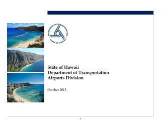 State of Hawaii Department of Transportation Airports Division
