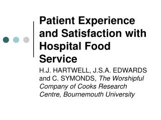 Patient Experience and Satisfaction with Hospital Food Service