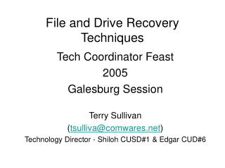 File and Drive Recovery  Techniques