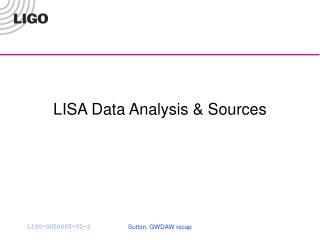 LISA Data Analysis & Sources