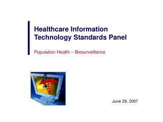 Healthcare Information Technology Standards Panel Population Health – Biosurveillance