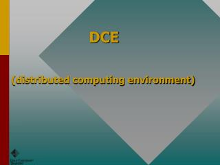DCE (distributed computing environment)