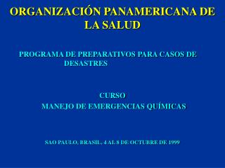 ORGANIZACI�N PANAMERICANA DE LA SALUD