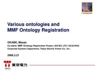 Various ontologies and  MMF Ontology Registration