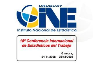 18ª Conferencia Internacional de Estadísticos del Trabajo