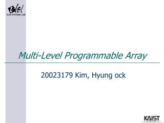 Multi-Level Programmable Array