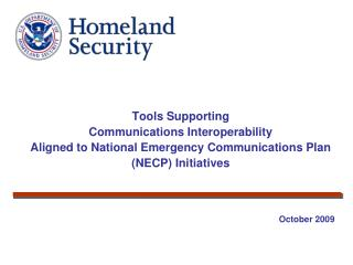 Tools Supporting  Communications Interoperability