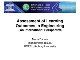 Assessment of Learning Outcomes in Engineering - an International Perspective