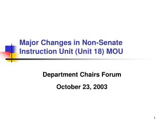 Major Changes in Non-Senate Instruction Unit (Unit 18) MOU