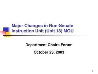 Major Changes in Non-Senate Instruction Unit (Unit 18) MOU