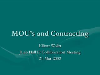 MOU's and Contracting