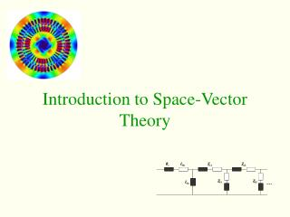 Introduction to Space-Vector Theory