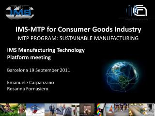 IMS-MTP for Consumer Goods Industry MTP PROGRAM: SUSTAINABLE MANUFACTURING