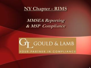 NY Chapter - RIMS MMSEA Reporting  & MSP  Compliance