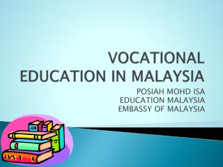 VOCATIONAL EDUCATION IN MALAYSIA