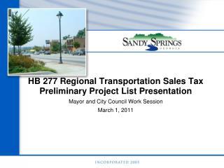 HB 277 Regional Transportation Sales Tax Preliminary Project List Presentation