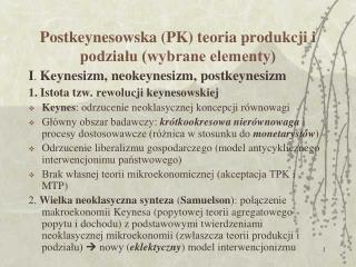 Postkeynesowska (PK) teoria produkcji i podzia?u (wybrane elementy)