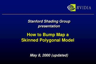 How to Bump Map a Skinned Polygonal Model