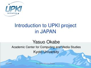 Introduction to UPKI project in JAPAN
