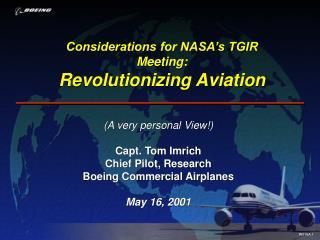 Considerations for NASA's TGIR Meeting: Revolutionizing Aviation