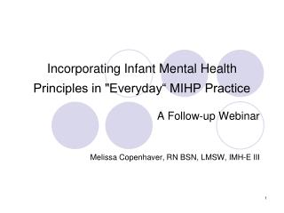 Incorporating Infant Mental Health Principles in