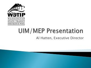 UIM/MEP Presentation