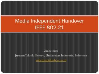 Media Independent Handover  IEEE 802.21