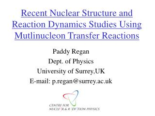 Recent Nuclear Structure and Reaction Dynamics Studies Using Mutlinucleon Transfer Reactions