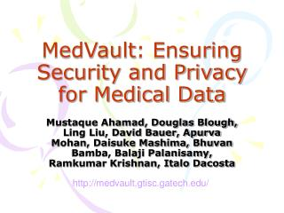 MedVault : Ensuring Security and Privacy for Medical Data