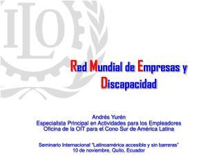 R ed  M undial de  E mpresas y  D iscapacidad