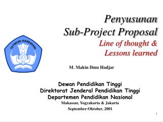 Penyusunan Sub-Project Proposal Line of thought & Lessons learned