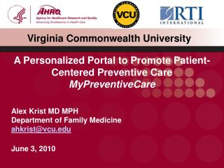 Alex Krist MD MPH Department of Family Medicine ahkrist@vcu