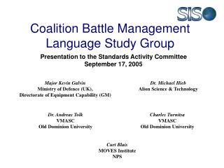 Coalition Battle Management Language  Study Group