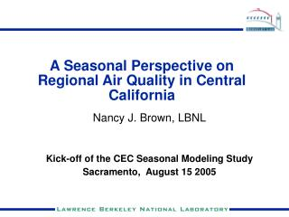 A Seasonal Perspective on Regional Air Quality in Central California