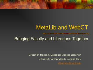 MetaLib and WebCT