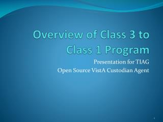 Overview of Class 3 to Class 1 Program