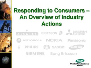 Responding to Consumers –  An Overview of Industry Actions