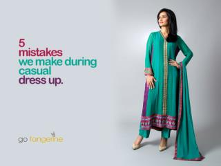 5 mistakes we make during casual dress up