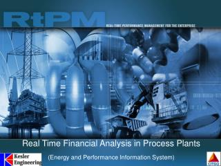 Real Time Financial Analysis in Process Plants