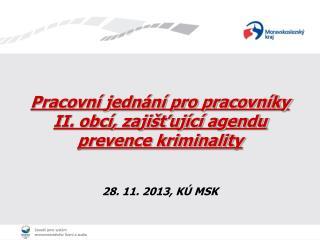 Pracovní jednání pro pracovníky II. obcí, zajišťující agendu prevence kriminality
