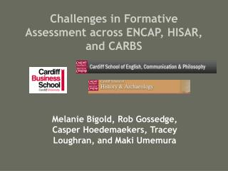 Challenges in Formative Assessment across ENCAP, HISAR, and CARBS