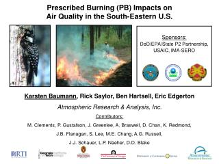 Prescribed Burning (PB) Impacts on  Air Quality in the South-Eastern U.S.