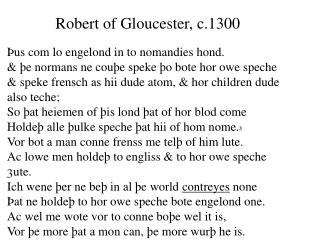 Robert of Gloucester, c.1300