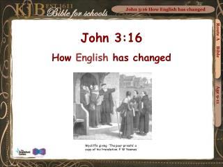 John 3:16 How English has changed