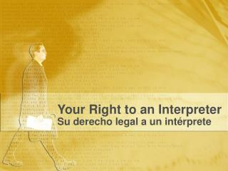 Your Right to an Interpreter