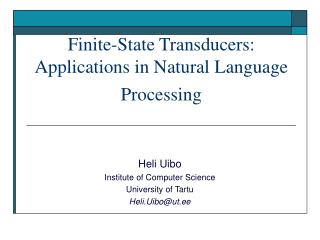 Finite-State Transducers: Applications in Natural Language Processing