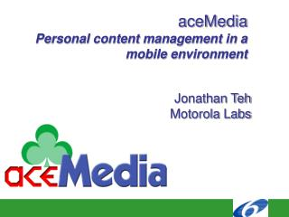 aceMedia Personal content management in a mobile environment