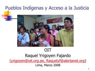 Pueblos Indígenas y Acceso a la Justicia