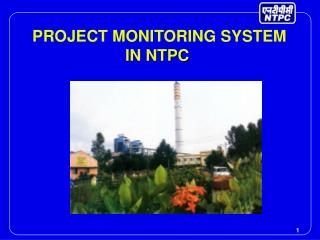 PROJECT MONITORING SYSTEM  IN NTPC